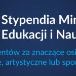 Studentka WE, Kinga Anna Pogodzińska laureatką stypendium MEiN za znaczące osiągnięcia na rok akademicki 2020/2021!